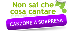 Non sai che cosa cantare? Canzone a sorpresa!